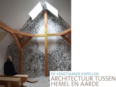 Venitiaanse Kapellen: Architectuur tussen hemel en aarde
